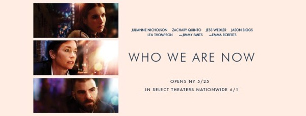 Who We Are Now Movie 2018