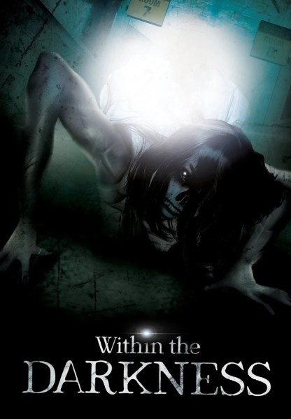 Within The Darkness Movie Poster