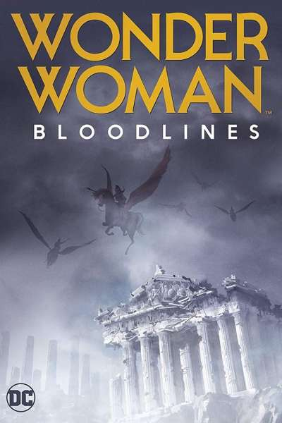 Wonder Woman Bloodlines Movie Teaser Poster