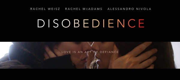 Disobedience Movie 2018