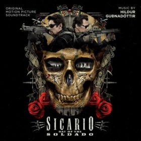 Sicario 2 Day of the Soldado Song - Sicario 2 Day of the Soldado Music - Sicario 2 Day of the Soldado Soundtrack - Sicario 2 Day of the Soldado Score