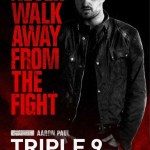 Triple 9 - Aaron Paul