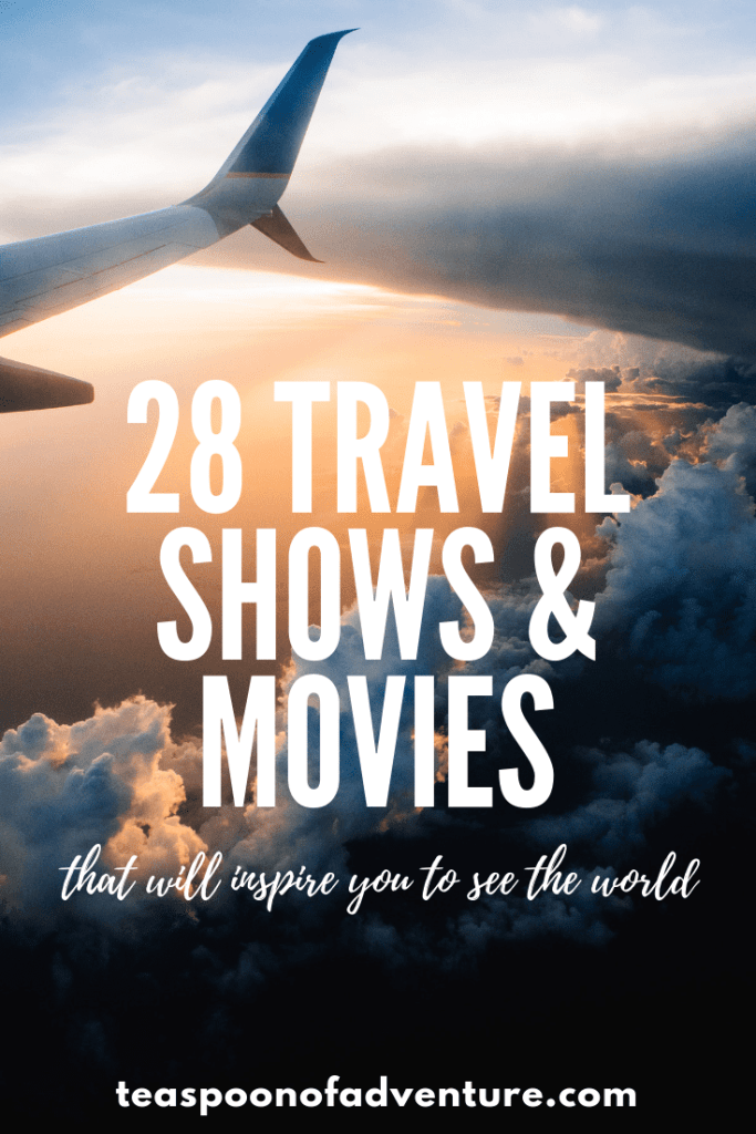What do you do when you can't jump on a plane and go somewhere new? You put on your favourite travel TV shows and movies, of course! Check out 28 travel bloggers' top picks for the best travel TV shows and movies that will inspire you to see the world! #travel #wanderlust