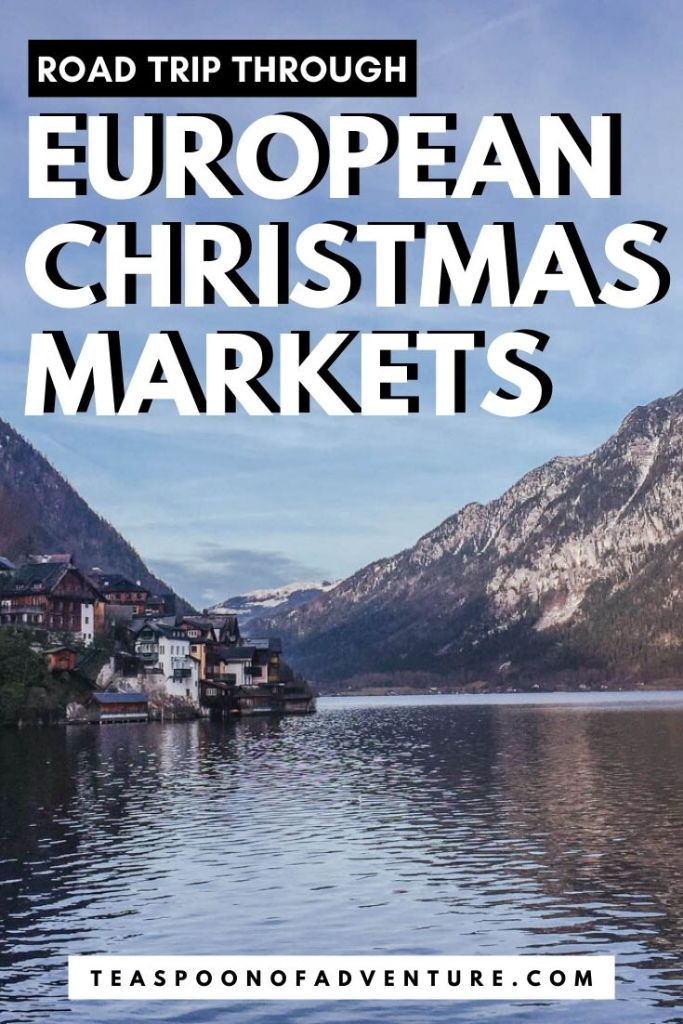 Our European Christmas Market road trip through the Czech Republic, Austria and Germany! Check out the itinerary, tips, where to stay and where to stop! #christmas #christmasmarket #travel #traveltips #europe #prague #germany #austria #vienna #salzburg #hallstatt #munich #nuremberg #christmasmarkets