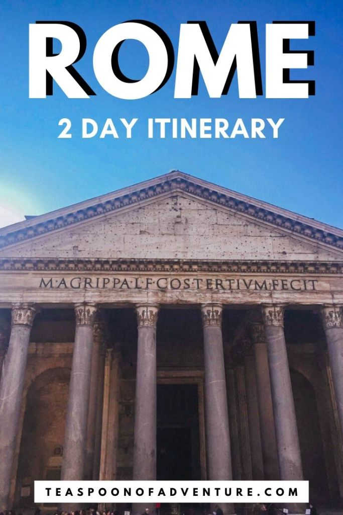 Check out my itinerary for two days in Rome, Italy! With only 2 days in Rome, you have just enough time to tour the Colosseum, toss a coin in the Trevi Fountain, and grab a scoop (or two) of gelato! #italy #rome #europe #travel #traveltips #romeitinerary #italyitinerary #pantheon