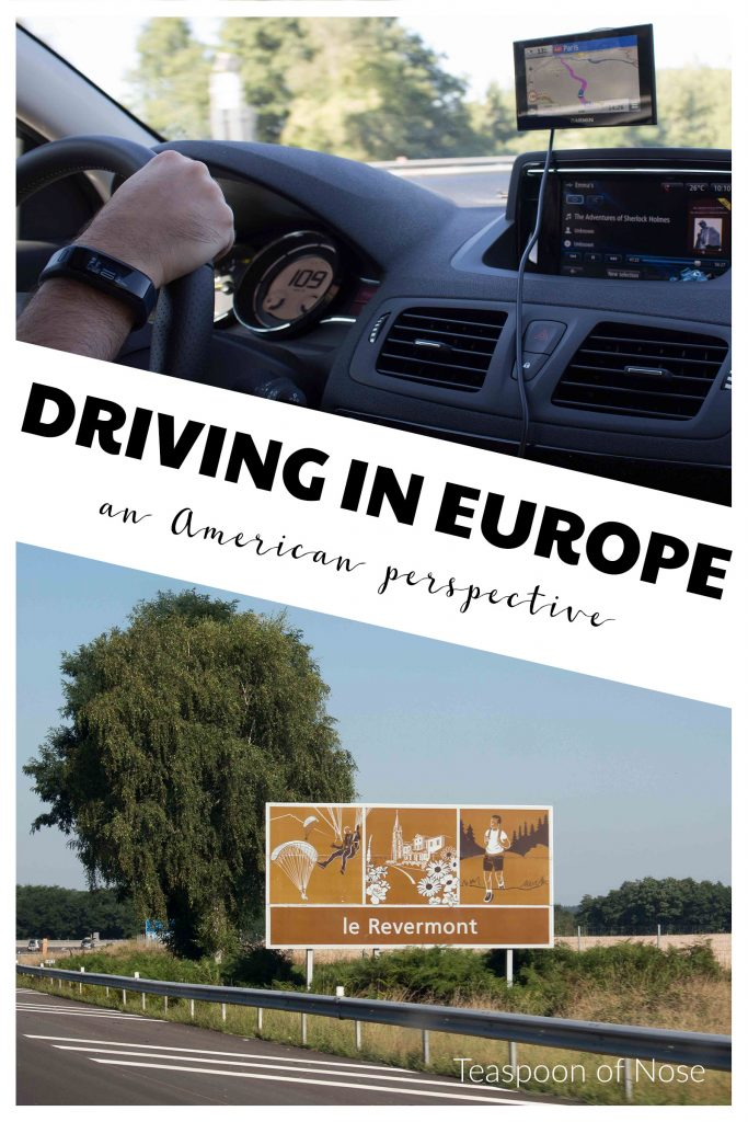 Driving in Europe isn't for the faint of heart, but we loved the flexibility it gave!