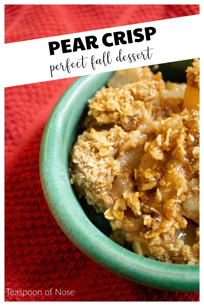 Pear crisp is one of those perfect desserts that has that warmed spiced taste of the holidays without calling for too much effort! | Teaspoon of Nose