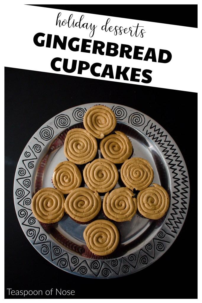 A fun twist on a festive classic: gingerbread cupcakes!   Teaspoon of Nose