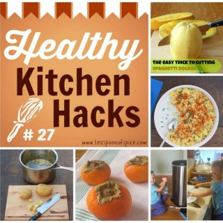 #HealthyKitchenHacks - How to Cut Spaghetti Squash Easily * Fluffy Mashed Potatoes * Tips for Getting Kids to Help Clean * How to Keep Potatoes from Turning Brown * How to Use Persimmons * Wild Persimmons | @TspCurry