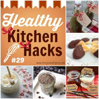 Healthy Kitchen Hacks for the Holidays - all gifts are 3 ingredients: Herb Infused Vinegars, Dark Chocolate Mandarins, Vanilla Bean Spice Set, Rich Hot Cocoa Mix, Peppermint Sugar Scrub @tspbasil