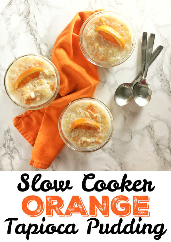 Roasted oranges make this dessert delicious and your slow cooker makes it super easy to whip up! Recipe at Teaspoonofspice.com #tapioca #pudding #slowcooker #dessert #oranges