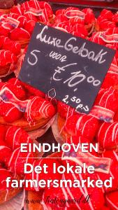 Eindhoven farmers marked, Seværdigheder i Eindhoven, Eindhoven seværdigheder,