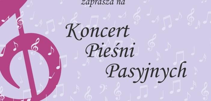 Koncert Pieśni Pasyjnych