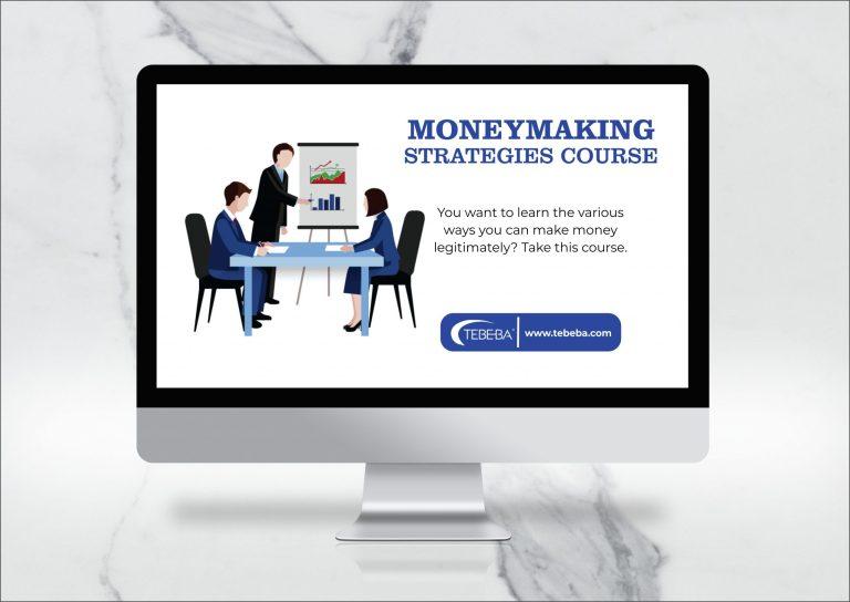 Moneymaking Strategies Course