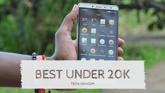 Best Phones Under 20k May-June 2017