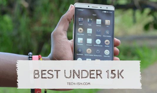 Best Smartphones under 15k
