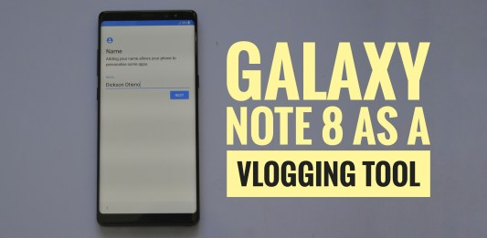 Galaxy Note 8 vlogging