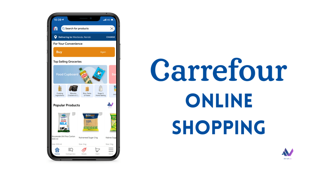 Carrefour Kenya's New App lets you Shop Online with a Delivery Fee of just KES. 99