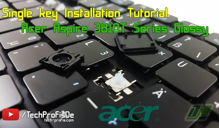 Acer Aspire Keyboard key repair Installation fix tutorial