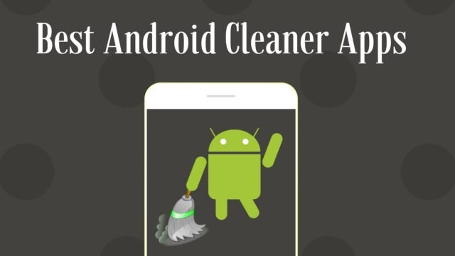 Top Android cleaning apps