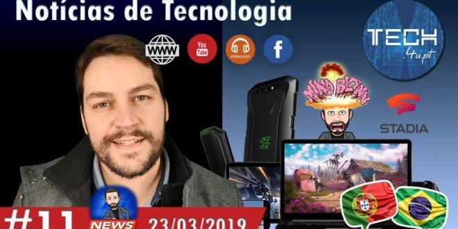 Noticias Tecnologia #11 - tech.4u.pt