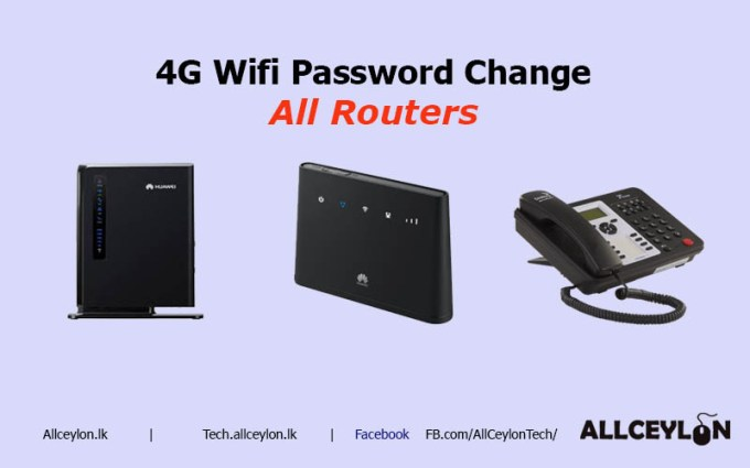 How to change Dialog, SLT, Lankabell, 4G wifi Router Password