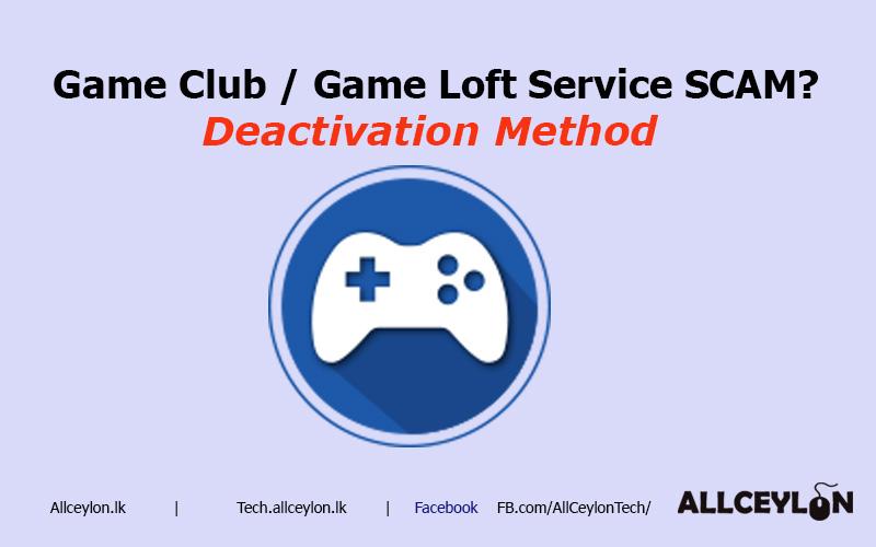 Deactivate mobitel gameloft service games club Gamefactory
