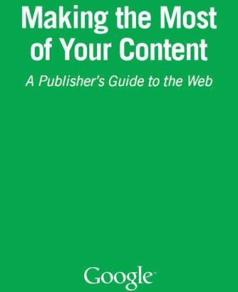 Making the most of your content by Google