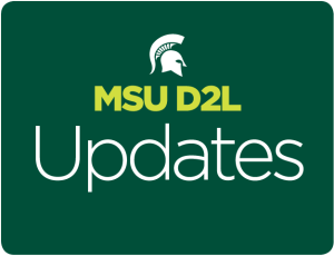 MSU D2L Media Updates graphic