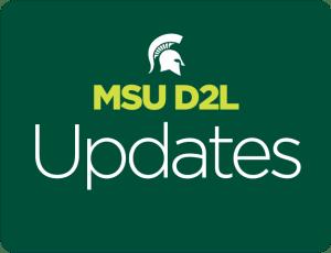 MSU D2L Media Updates graphic