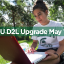 MSU D2L upgrade banner of a student on campus with a laptop