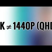 Érdemes tudni, hogy a 2K nem egyenlő a QHD-val!
