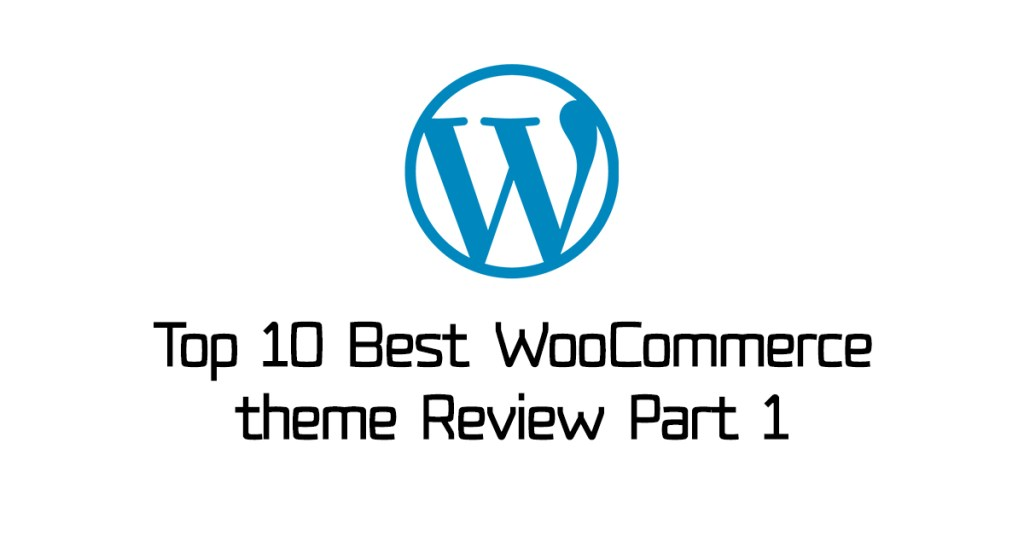 Top 10 Best WooCommerce Theme Review in Bangla Part 1