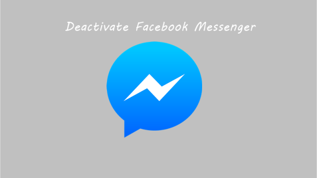 How to Deactivate Facebook Messenger Account