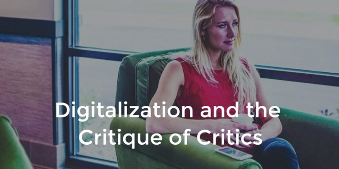 Digitalization and the Critique of Critics