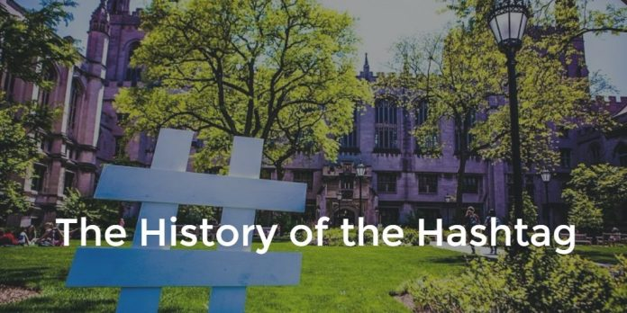 The History of the Hashtag