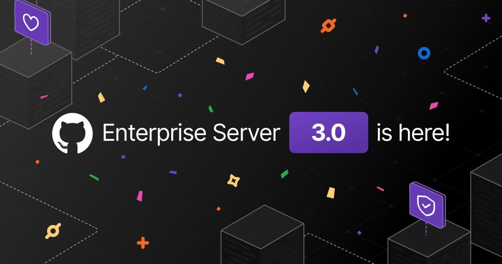 GitHub Enterprise Server 3.0 tani eshte i disponueshem