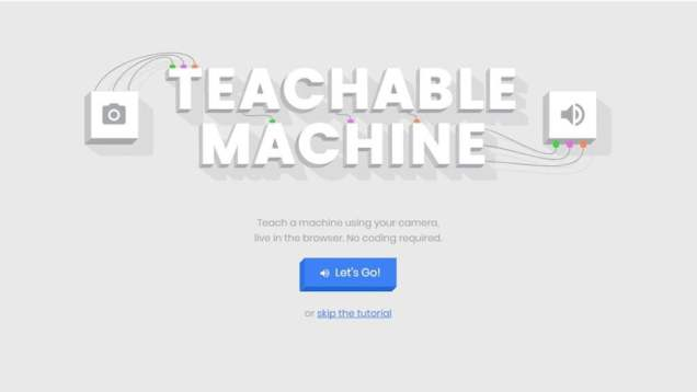 5 Most Useful Google Apps - Teachable Machine
