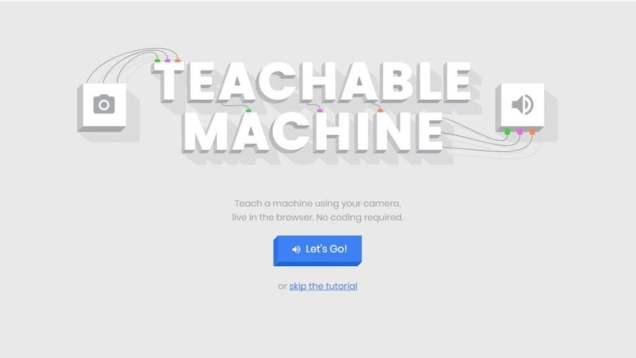 5 Most Useful Google Apps - Teachable Machine