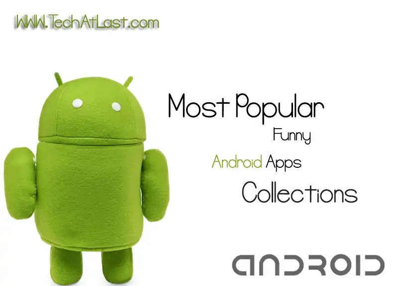 most popular funny android apps collection