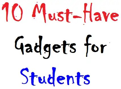 Must have best gadgets for students