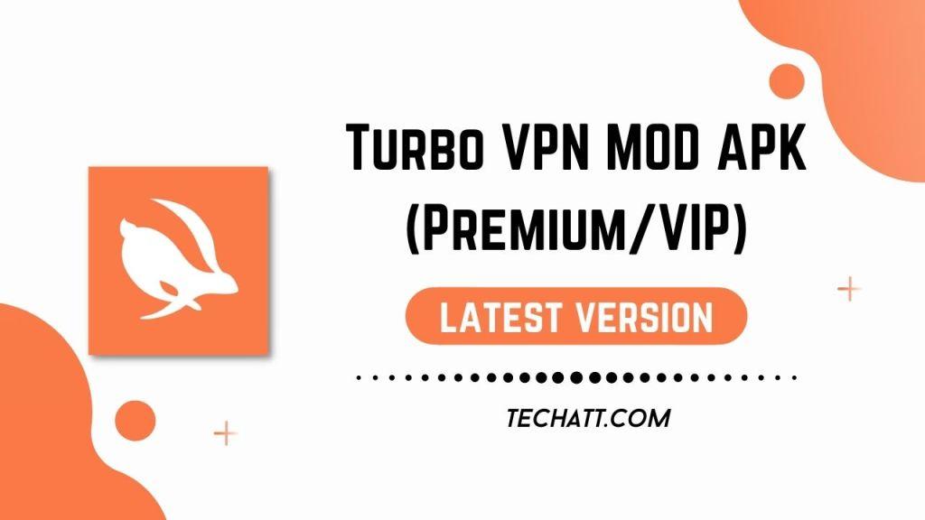 Turbo VPN MOD APK (Premium/VIP)