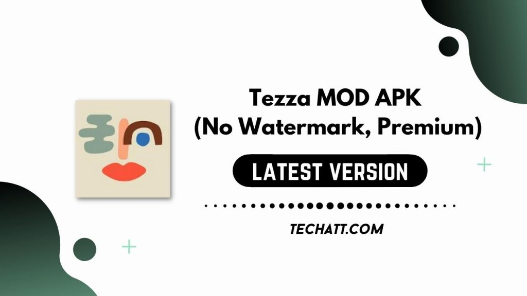 Tezza MOD APK (No Watermark, Premium) Free Download