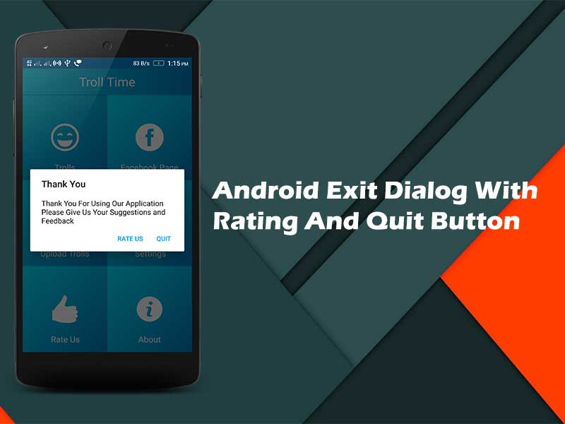 How to add Android exit dialog with rating and quit button on Android application