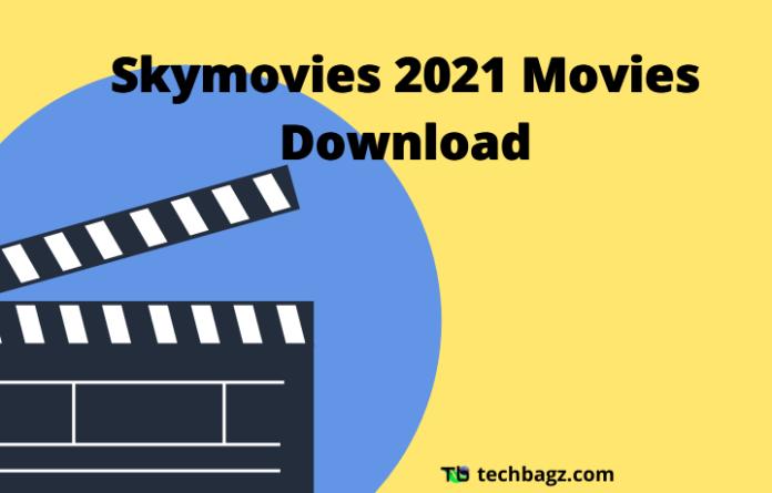 Skymovies 2021 Movies Download