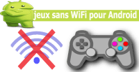 jeux sans WiFi pour Android
