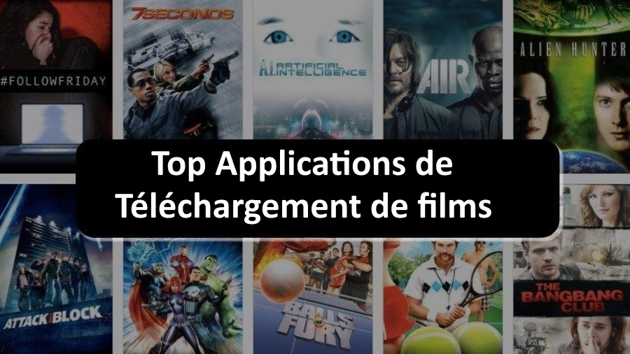 Applications de téléchargement de films
