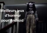 jeux d'horreur pour Android
