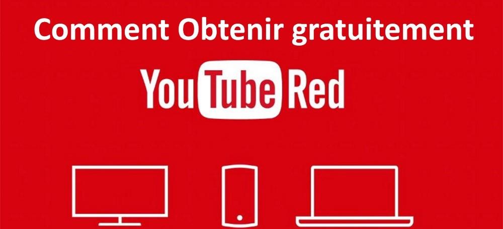 obtenir gratuitement YouTube Red