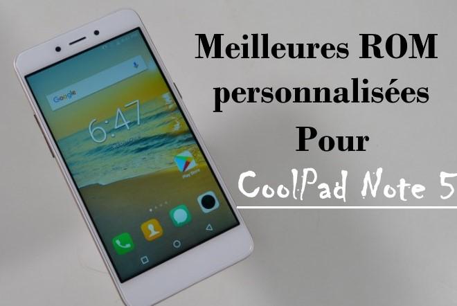 ROM personnalisées pour CoolPad Note 5